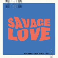 Cover Jawsh 685 & Jason Derulo - Savage Love (Laxed - Siren Beat)