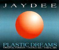 Cover Jaydee - Plastic Dreams