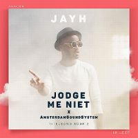 Cover Jayh x AmsterdamSoundSystem - Jodge me niet