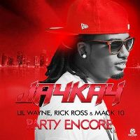 Cover JayKay, Lil Wayne, Rick Ross & Mack 10 - Party Encore