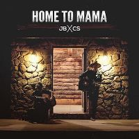 Cover JB X CS - Home To Mama