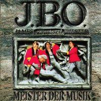 Cover J.B.O. - Meister der Musik