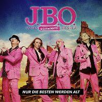 Cover J.B.O. - Nur die Besten werden alt