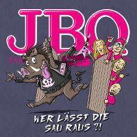 Cover J.B.O. - Wer lässt die Sau raus?!