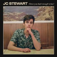 Cover JC Stewart - Have You Had Enough Wine?