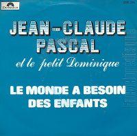 Cover Jean-Claude Pascal et le petit Dominique - Le monde a besoin des entfants