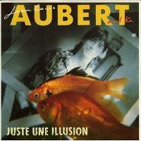 Cover Jean-Louis Aubert - Juste une illusion