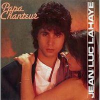 Cover Jean-Luc Lahaye - Papa chanteur