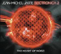 Cover Jean-Michel Jarre - Electronica 2 - The Heart Of Noise
