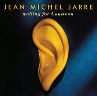 Cover Jean Michel Jarre - Waiting For Cousteau