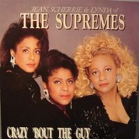 Cover Jean, Scherrie & Lynda Of The Supremes - Crazy 'Bout The Guy