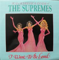 Cover Jean, Scherrie & Lynda Of The Supremes - I Want To Be Loved