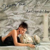 Cover Jeanne Mas - Les crises de l'âme