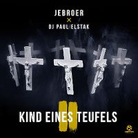 Cover Jebroer x DJ Paul Elstak - Kind eines Teufels