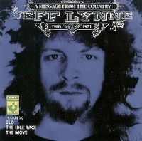 Cover Jeff Lynne - A Message From The Country - The Jeff Lynne Years 1968 - 1973