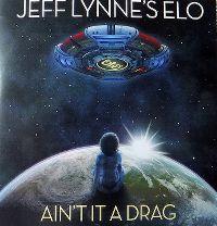Cover Jeff Lynne's ELO - Ain't It A Drag