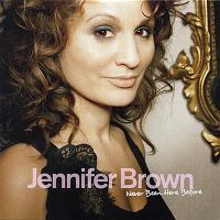 Cover Jennifer Brown - Never Been Here Before