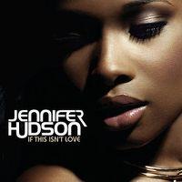 Cover Jennifer Hudson - If This Isn't Love