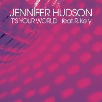 Cover Jennifer Hudson feat. R. Kelly - It's Your World