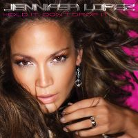 Cover Jennifer Lopez - Hold It, Don't Drop It