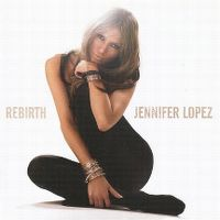 Cover Jennifer Lopez - Rebirth