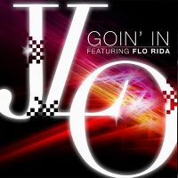Cover Jennifer Lopez feat. Flo Rida - Goin' In