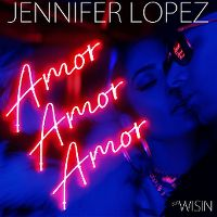 Cover Jennifer Lopez feat. Wisin - Amor, Amor, Amor