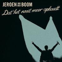 Cover Jeroen van der Boom - Dat het nooit meer ophoudt