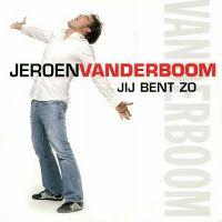 Cover Jeroen van der Boom - Jij bent zo