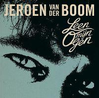 Cover Jeroen van der Boom - Leen mijn ogen