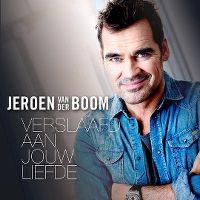 Cover Jeroen van der Boom - Verslaafd aan jouw liefde