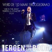 Cover Jeroen van der Boom - Werd de tijd maar teruggedraaid (Live in Ahoy)
