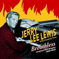 Cover Jerry Lee Lewis - Breathless - Original Sun Singles 1956-1962