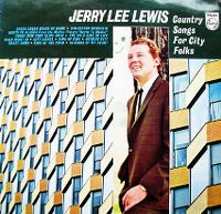 Cover Jerry Lee Lewis - Country Songs For City Folks