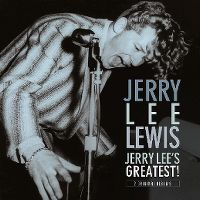 Cover Jerry Lee Lewis - Jerry Lee Lewis / Jerry Lee's Greatest!