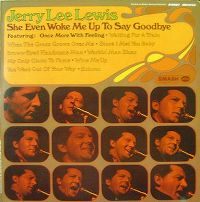 Cover Jerry Lee Lewis - She Even Woke Me Up To Say Goodbye