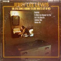 Cover Jerry Lee Lewis - She Still Comes Around (To Love What's Left Of Me)