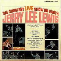 Cover Jerry Lee Lewis - The Greatest Live Show On Earth