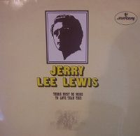 Cover Jerry Lee Lewis - There Must Be More To Love Than This