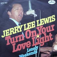Cover Jerry Lee Lewis - Turn On Your Love Light