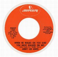 Cover Jerry Lee Lewis - When He Walks On You (Like You Have Walked On Me)