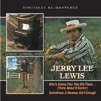 Cover Jerry Lee Lewis - Who's Gonna Play This Old Piano... (Think About It Darlin') / Sometimes A Memory Ain't Enough