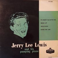 Cover Jerry Lee Lewis And His Pumping Piano - I'll Make It All Up To You