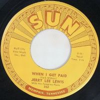 Cover Jerry Lee Lewis With His Pumping Piano - When I Get Paid