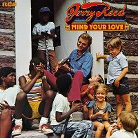 Cover Jerry Reed - Mind Your Love