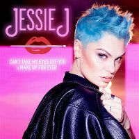 Cover Jessie J - Can't Take My Eyes Off You x MAKE UP FOR EVER