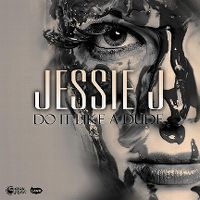 Cover Jessie J - Do It Like A Dude