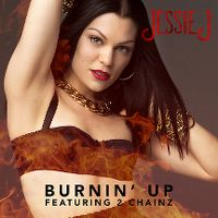 Cover Jessie J feat. 2 Chainz - Burnin' Up