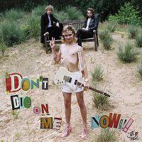 Cover Jett Rebel - Don't Die On Me Now!!!