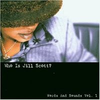 Cover Jill Scott - Who Is Jill Scott? - Words And Sounds Vol. 1